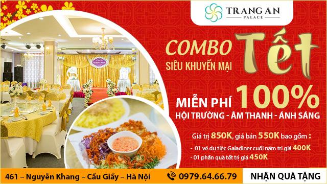 Têt Combo, chương trình ưu đãi đặc biệt cho tiệc cuối năm khi tổ chức tại Tràng An palace